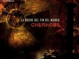 Chernobyl. La noche del fin del mundo